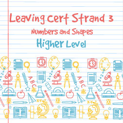 Strand 3 Higher Level Numbers and Shapes