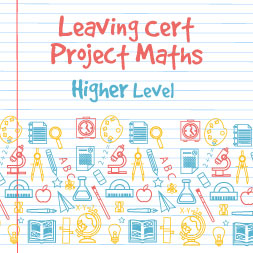 Project Maths – Higher Level